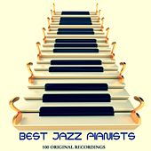 Best Jazz Pianists (100 Original Recordings) de Various Artists