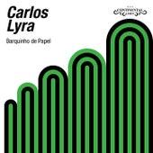 Barquinho de Papel von Carlos Lyra