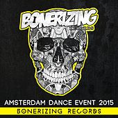 ADE 2015: Bonerizing Records - EP by Various Artists