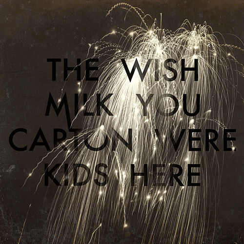 Wish You Were Here by The Milk Carton Kids