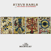 The Low Highway (Deluxe) by Steve Earle