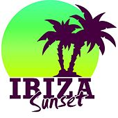 Ibiza Sunset by Various Artists