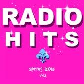 Radio Hits, Vol. 3 (Spring 2015) de Various Artists