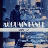 Acquaintance by Odetta