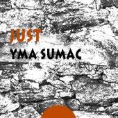 Just von Yma Sumac