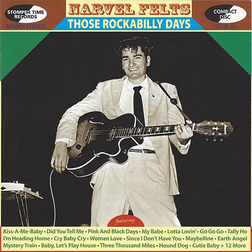 Those Rockabilly Years by Narvel Felts