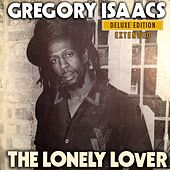 The Lonely Lover: Deluxe Edition Extended by Gregory Isaacs