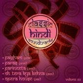 Classic Hindi Soundtracks, Paigham (1959), Paras (1949), Parineeta (1953), Oh Tera Kya Kehna (1959), Opera House (1961), Vol. 64 by Various Artists