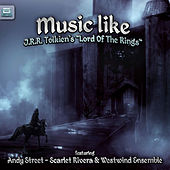 Music Like J. R. R. Tolkien's Lord of the Rings by Various Artists