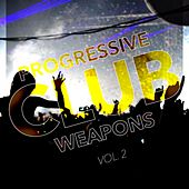 Progressive Club Weapons, Vol. 2 de Various Artists