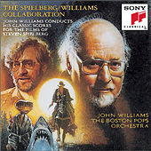 The Spielberg/Williams Collaboration by John Williams