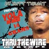 14 Grams Thru the Wire Mixtape de DJ Kutt Throat