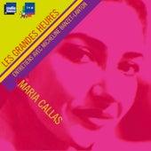Trois jours avec... Maria Callas - Les Grandes Heures by Maria Callas