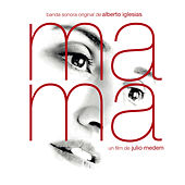 Ma Ma (Original Motion Picture Soundtrack) by Alberto Iglesias