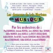 Les chansons de Luis Mariano en musique von Various Artists