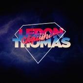 Cliquish de Leron Thomas