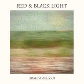 Red & Black Light de Ibrahim Maalouf