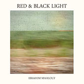Red & Black Light by Ibrahim Maalouf