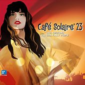 Café Solaire, Vol. 23 de Various Artists