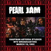 Kaufman Astoria Studios, New York, March 16th, 1992 (Doxy Collection, Remastered, Live on MTV Broadcasting) by Pearl Jam