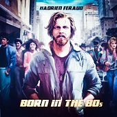 Born in the 80's by Various Artists
