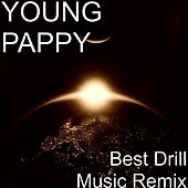 Best Drill Music Remix de Young Pappy