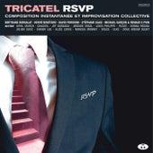 Tricatel RSVP (Composition instantanée et improvisation collective) de Various Artists