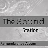 The Sound Station: Remembrance Album by Various Artists