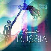 Classical Choice: Romantic Russia by Various Artists