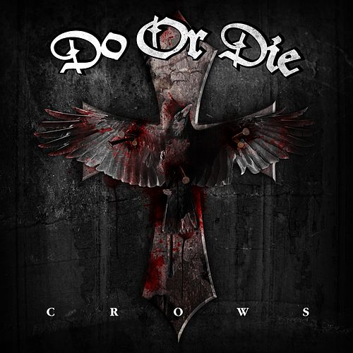 Crows by Do or Die