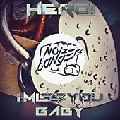 I Miss You Baby by Hero