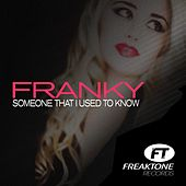 Someone That I Used to Know de Franky