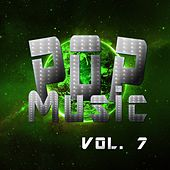 Pop Music Vol. 7 by Various Artists