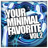 Your Minimal Favorite, Vol. 2 - EP by Various Artists