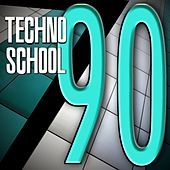 Techno School 90 by Various Artists