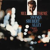 Swings Shubert Alley de Mel Tormè