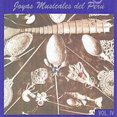 Joyas Musicales del Perú, Vol. 4 de Various Artists