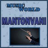 Music World, Mantovani von Mantovani & His Orchestra