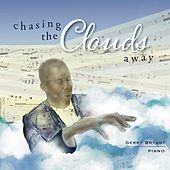 Chasing the Clouds Away de Gerry Bryant