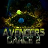 Avengers Dance 2 de Various Artists