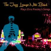 The Jazz Lounge Niki Band Plays Elvis Presley's Songs by The Jazz Lounge Niki Band