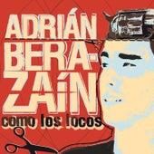Como los Locos de Adrián Berazaín
