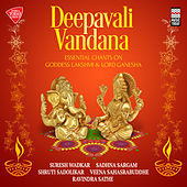 Deepavali Vandana - Essential Chants on Goddess Lakshmi & Lord Ganesha by Various Artists
