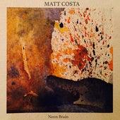 Neon Brain - EP by Matt Costa