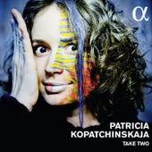 Take Two de Patricia Kopatchinskaja