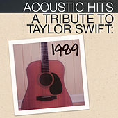 Acoustic Hits - A Tribute to Taylor Swift 1989 de Acoustic Hits