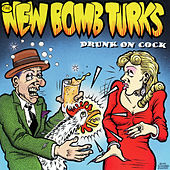 Drunk On Cock de New Bomb Turks