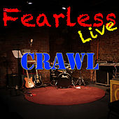Fearless Live: Crawl (Live) di Various Artists