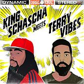 King Schascha Meets Terry Vibes by Various Artists