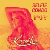 Selfie Colado (Remix) de Karol Ka